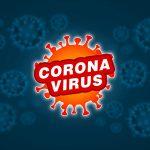 Corona Virus / Covid 19